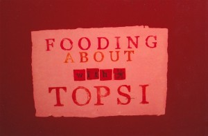 """Publication by Jeanetta Blignaut - """"Fooding About with Topsy"""" (participating artist), 2005/2006"""